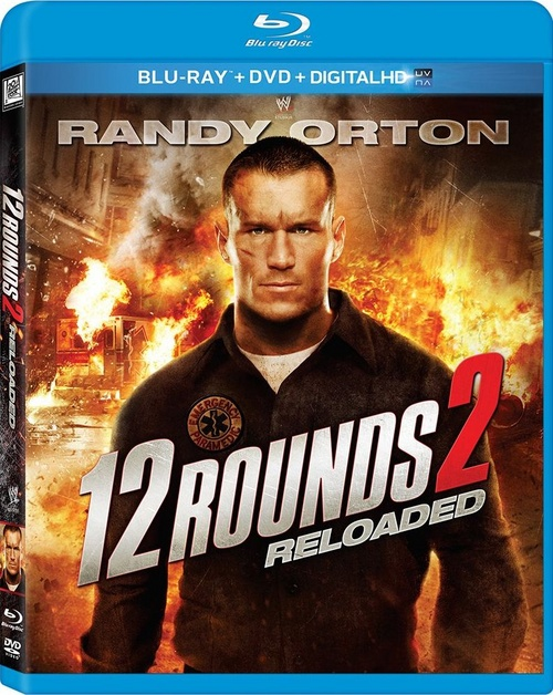 bluray review 12 rounds 2 reloaded 2013 fusedwire